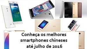 smartphones chineses julho 2016