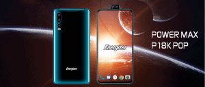 Energizer Power Max P18K Pop: o smartphone com câmara selfie pop-up